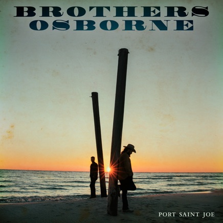 Brothers Osborne - Port Saint Joe Zip