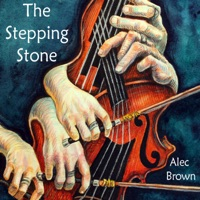 The Stepping Stone by Alec Brown on Apple Music