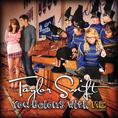 You Belong With Me - Single - Taylor Swift
