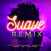 Suave (Remix) - El Alfa, Plan B, Bryant Myers, Noriel, Jon Z & Miky Woodz