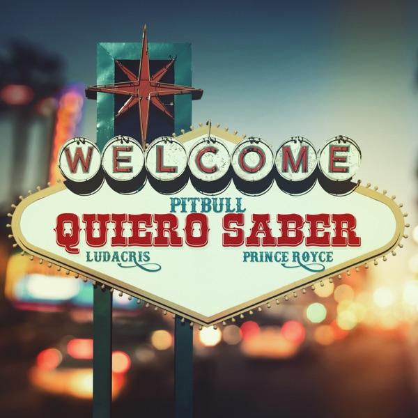 Quiero Saber (feat. Prince Royce & Ludacris) - Single
