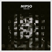 Mipso - Didn't Know Love