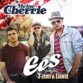 Meine Cherrie (feat. T-Zon & Liont) - EES