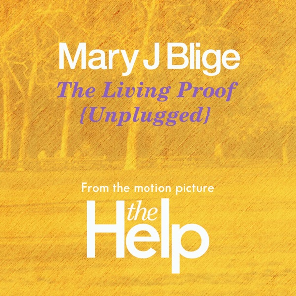 The Living Proof (Unplugged) [From the Motion Picture The Help] - Single