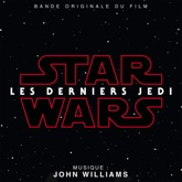 Star Wars: Les Derniers Jedi (Bande Originale du Film)