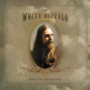 Hogtied Revisited - The White Buffalo