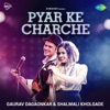 Pyar Ke Charche Single