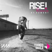 Rise! (feat. Estefani Brolo) [Bumont Remix] - Francis Davila