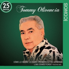 Íconos 25 Éxitos: Tommy Olivencia