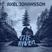 The River - Axel Johansson