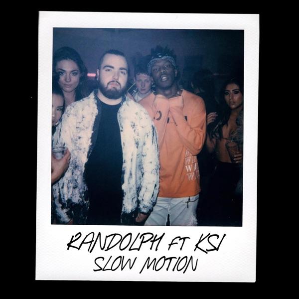 Slow Motion (feat. KSI) - Single