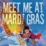 Meet Me At Mardi Gras