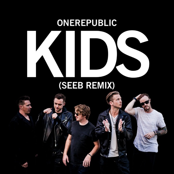 Kids (Seeb Remix) - Single
