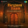 Woh Subah Hami Se Aayegi From Begum Jaan Single
