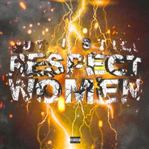 But I Still Respect Women - Single Mp3 Download