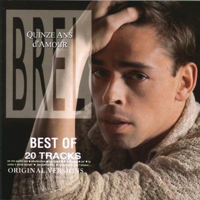 Quinze ans d'amour - Jacques Brel