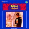 Mehboob Ki Mehndi (Original Motion Picture Soundtrack)