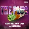 The Plug (feat. 03 Greedo) - Single, Radio Rell & Mic Ca$h