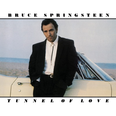 Tunnel of Love - Bruce Springsteen