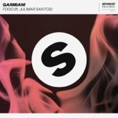 Fogo (feat. Julimar Santos) - Garmiani