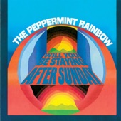 The Peppermint Rainbow - Will You Be Staying After Sunday
