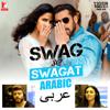 Vishal Dadlani, Neha Bhasin, Rabih Baroud & Brigitte Yaghi - Swag Se Swagat (From