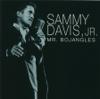 Mr. Bojangles - Sammy Davis, Jr.