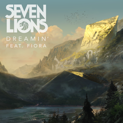 Dreamin' (feat. Fiora) - Seven Lions song