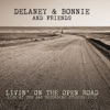 Livin' On the Open Road: Live at the A&R Recording Studios 1971, Delaney & Bonnie