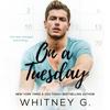 Whitney G. - On a Tuesday (Unabridged)  artwork