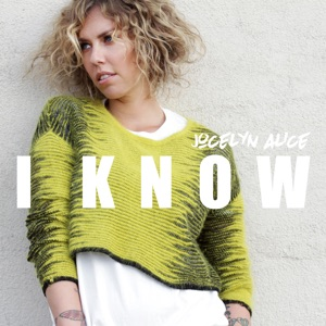 I Know - Single Mp3 Download