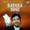 Rayara Sose (Original Motion Picture Soundtrack) - Single