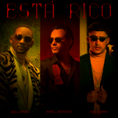 Está Rico-Marc Anthony, Will Smith & Bad Bunny