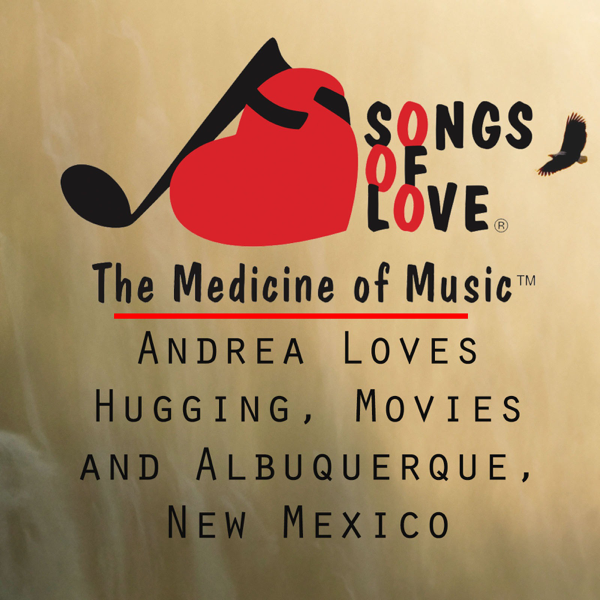 Andrea Loves Hugging, Movies and Albuquerque, New Mexico - Single by G   Pompilio