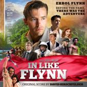 In Like Flynn (Original Motion Picture Soundtrack)