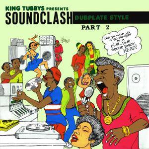 King Tubby - King Tubbys Presents Soundclash Dubplate Style Part 2