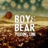 Feeding Line - Single, Boy & Bear