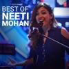 Best of Neeti Mohan