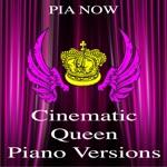Cinematic Queen Piano Versions