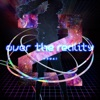 over the reality - Single ジャケット画像