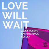 Love Will Wait (Kususa Remix Instrumental)