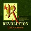 Peter Ackroyd - Revolution: The History of England, Volume IV  artwork