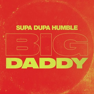 Big Daddy - Single Mp3 Download