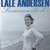 Seemannslieder - Lale Andersen