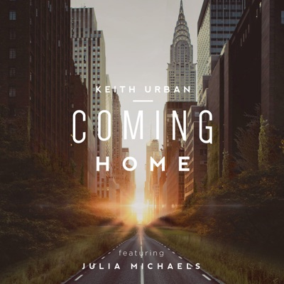 Coming Home (feat. Julia Michaels) - Single - Keith Urban