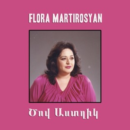 Tsov Astghik By Flora Martirosyan On Apple Music