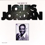 Louis Jordan - Somebody Done Changed the Lock On My Door