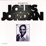 Louis Jordan & His Tympany Five - Let the Good Times Roll