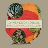 Natalia Lafourcade - Danza de Gardenias (feat. Rozalén)