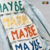 MAYBE - Side A - EP